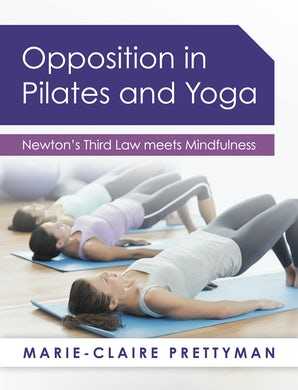 Opposition in Pilates and Yoga book image