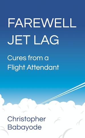 Farewell Jet Lag