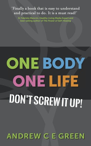 One Body One Life book image