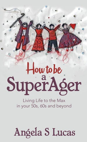 How to be a SuperAger