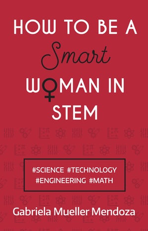 How to be a Smart Woman in STEM book image