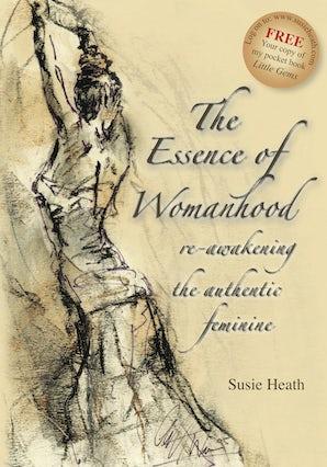 The Essence of Womanhood
