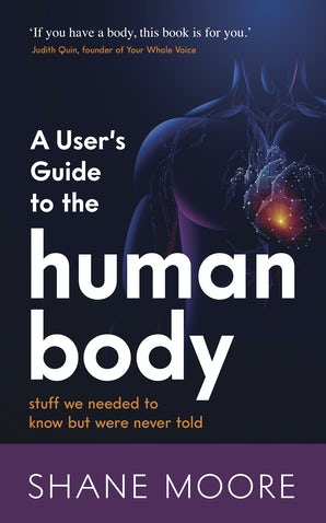 A User's Guide to the Human Body book image