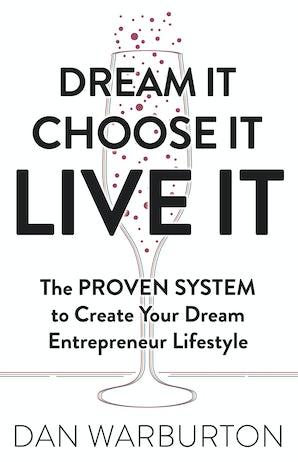 Dream It Choose It Live It