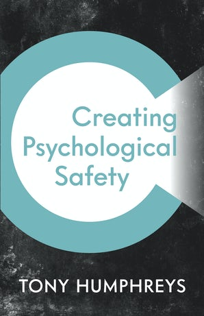 Creating Psychological Safety