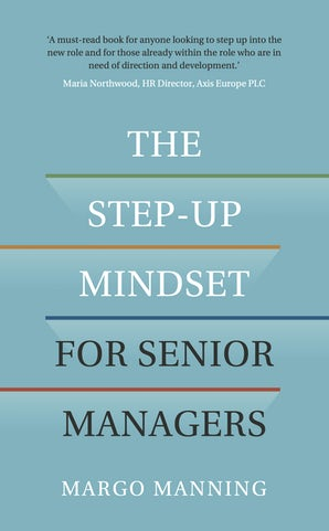 The Step-Up Mindset for Senior Managers book image