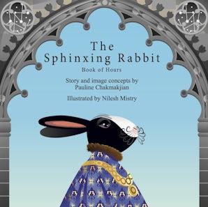 The Sphinxing Rabbit: Book of Hours