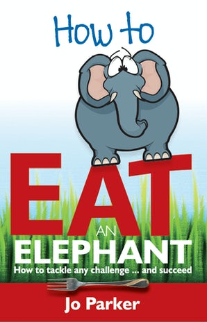 How to Eat an Elephant book image