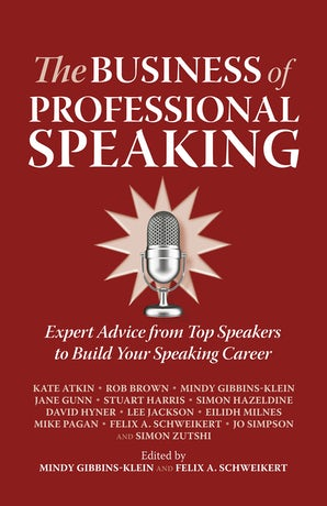 The Business of Professional Speaking book image